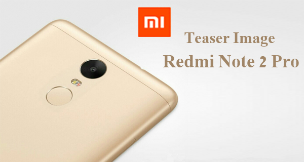 Teaser Image Redmi Note 2 Pro