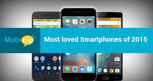 Most loved Smartphones