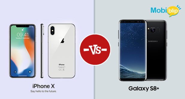 Apple iPhone X Versus Samsung S8 Plus