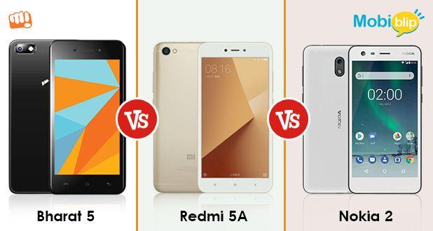 Bharat 5 versus Redmi 5A versus Nokia 2